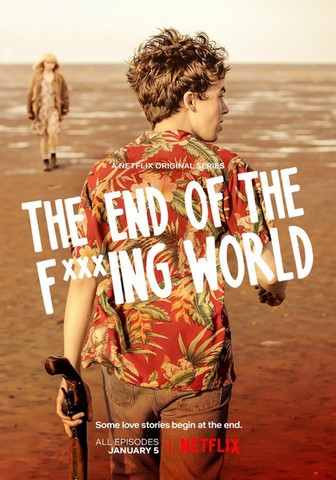 The End of the fucking world - saison 1